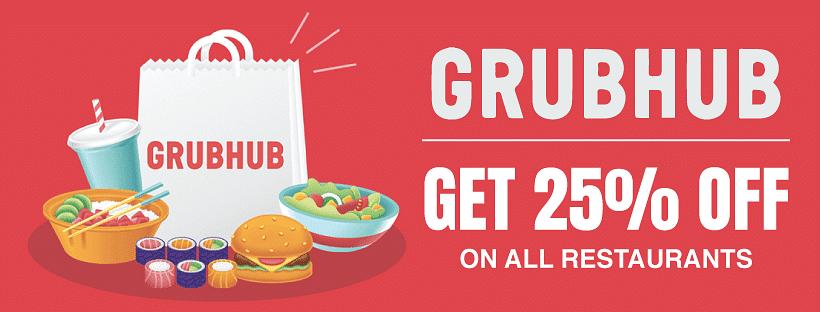 Grubhub Promotion Code 2020 October Edition Get 25 Off On All Restaurants